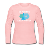"""Be Positive"" (white) - Women's Long Sleeve T-Shirt light pink / S - LabRatGifts - 2"