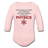 """Everything Happens for a Reason"" - Baby Long Sleeve One Piece light pink / 6 months - LabRatGifts - 3"
