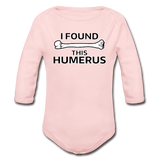 """I Found this Humerus"" - Baby Long Sleeve One Piece light pink / 6 months - LabRatGifts - 3"