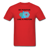 """Be Positive"" (black) - Men's T-Shirt red / S - LabRatGifts - 10"