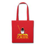 """I Am Your Father"" - Tote Bag red / One size - LabRatGifts - 4"