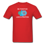 """Be Positive"" (white) - Men's T-Shirt red / S - LabRatGifts - 8"