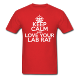 """Keep Calm and Love Your Lab Rat"" (white) - Men's T-Shirt red / S - LabRatGifts - 1"