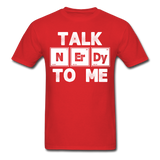 """Talk NErDy To Me"" (white) - Men's T-Shirt red / S - LabRatGifts - 2"