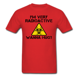 """I'm Very Radioactive, Wanna Hug?"" - Men's T-Shirt red / S - LabRatGifts - 6"