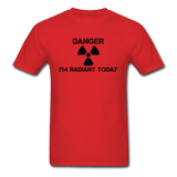 """Danger I'm Radiant Today"" - Men's T-Shirt red / S - LabRatGifts - 6"