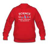 """Science Doesn't Care"" - Women's Sweatshirt red / S - LabRatGifts - 5"
