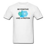 """Be Positive"" (black) - Men's T-Shirt white / S - LabRatGifts - 1"