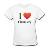 """I ♥ Chemistry"" (black) - Women's T-Shirt white / S - LabRatGifts - 1"
