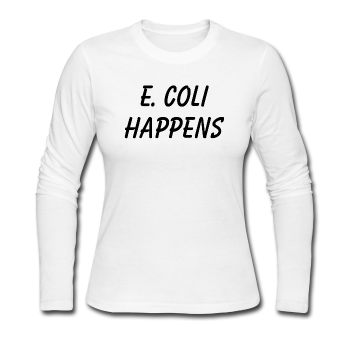 """E. Coli Happens"" (black) - Women's Long Sleeve T-Shirt white / S - LabRatGifts - 1"