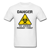 """Danger I'm Wicked Radiant Today"" - Men's T-Shirt white / S - LabRatGifts - 1"