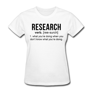 """Research"" (black) - Women's T-Shirt white / S - LabRatGifts - 1"