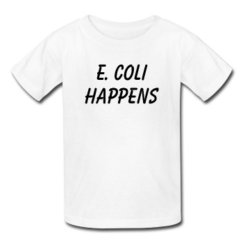 """E. Coli Happens"" (black) - Kids' T-Shirt white / XS - LabRatGifts - 1"
