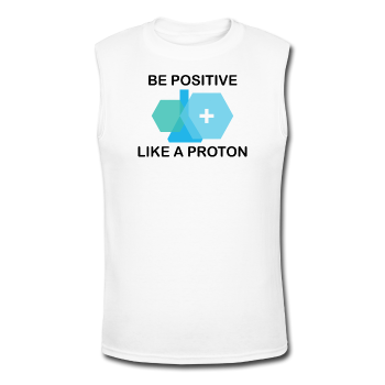 """Be Positive"" (black) - Men's Muscle T-Shirt white / S - LabRatGifts - 1"