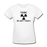 """Toxic Do Not Touch"" - Women's T-Shirt white / S - LabRatGifts - 1"