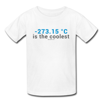 """-273.15 ºC is the Coolest"" (gray) - Kids' T-Shirt white / XS - LabRatGifts - 1"