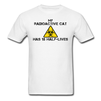 """My Radioactive Cat has 18 Half-Lives"" - Men's T-Shirt white / S - LabRatGifts - 1"