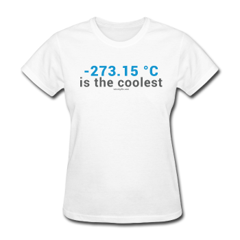 """-273.15 ºC is the Coolest"" (gray) - Women's T-Shirt white / S - LabRatGifts - 1"
