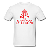 """Keep Calm and Repeat Your Experiment"" (red) - Men's T-Shirt white / S - LabRatGifts - 1"