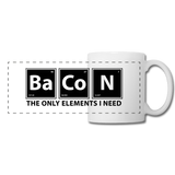 """BaCoN The Only Elements I Need"" - Mug white / One size - LabRatGifts - 2"