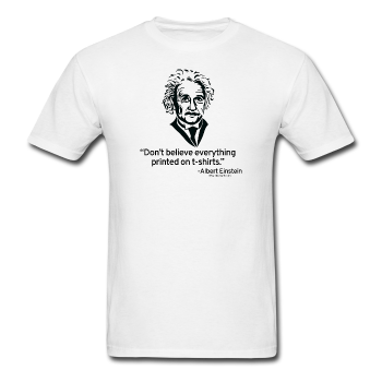 """Albert Einstein: T-Shirts Quote"" - Men's T-Shirt white / S - LabRatGifts - 1"