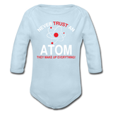 """Never Trust an Atom"" - Baby Long Sleeve One Piece powder blue / 6 months - LabRatGifts - 3"