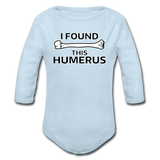 """I Found this Humerus"" - Baby Long Sleeve One Piece powder blue / 6 months - LabRatGifts - 4"