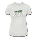 Women's Tri-Blend T-Shirt Forget Lab Safety
