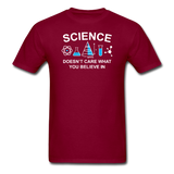 """Science Doesn't Care"" - Men's T-Shirt burgundy / S - LabRatGifts - 3"