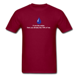 """If You Like Water"" - Men's T-Shirt burgundy / S - LabRatGifts - 4"