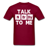 """Talk NErDy To Me"" (white) - Men's T-Shirt burgundy / S - LabRatGifts - 1"