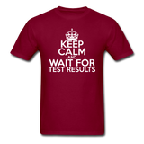 """Keep Calm and Wait for Test Results"" (white) - Men's T-Shirt burgundy / S - LabRatGifts - 6"