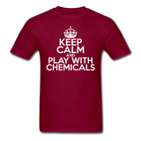 """Keep Calm and Play With Chemicals"" (white) - Men's T-Shirt burgundy / S - LabRatGifts - 6"
