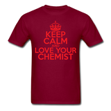 """Keep Calm and Love Your Chemist"" (red) - Men's T-Shirt burgundy / S - LabRatGifts - 10"