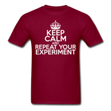 """Keep Calm and Repeat Your Experiment"" (white) - Men's T-Shirt burgundy / S - LabRatGifts - 6"