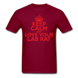 """Keep Calm and Love Your Lab Rat"" (red) - Men's T-Shirt burgundy / S - LabRatGifts - 10"