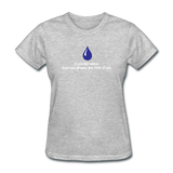 """If You Like Water"" - Women's T-Shirt heather gray / S - LabRatGifts - 10"