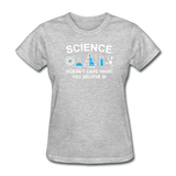 """Science Doesn't Care"" - Women's T-Shirt heather gray / S - LabRatGifts - 10"
