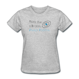 """Think like a Proton"" (black) - Women's T-Shirt heather gray / S - LabRatGifts - 4"
