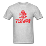 """Keep Calm and Trust Your Lab Tech"" (red) - Men's T-Shirt heather gray / S - LabRatGifts - 3"