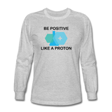 """Be Positive"" (black) - Men's Long Sleeve T-Shirt heather gray / S - LabRatGifts - 2"