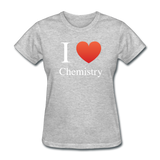 """I ♥ Chemistry"" (white) - Women's T-Shirt heather gray / S - LabRatGifts - 9"