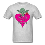 """Yo-da one for me"" - Men's T-Shirt heather gray / S - LabRatGifts - 18"