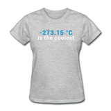 """-273.15 ºC is the Coolest"" (white) - Women's T-Shirt heather gray / S - LabRatGifts - 7"