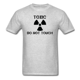 """Toxic Do Not Touch"" - Men's T-Shirt heather gray / S - LabRatGifts - 6"