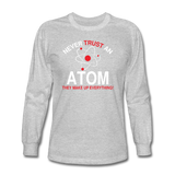 """Never Trust an Atom"" - Men's Long Sleeve T-Shirt heather gray / S - LabRatGifts - 3"