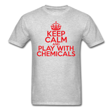 """Keep Calm and Play With Chemicals"" (red) - Men's T-Shirt heather gray / S - LabRatGifts - 3"