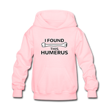 """I Found this Humerus"" - Kids' Sweatshirt pink / S - LabRatGifts - 3"