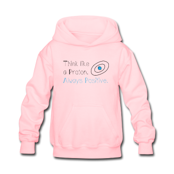 """Think like a Proton"" (black) - Kids' Sweatshirt pink / S - LabRatGifts - 1"