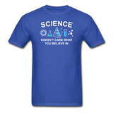 """Science Doesn't Care"" - Men's T-Shirt royal blue / S - LabRatGifts - 7"